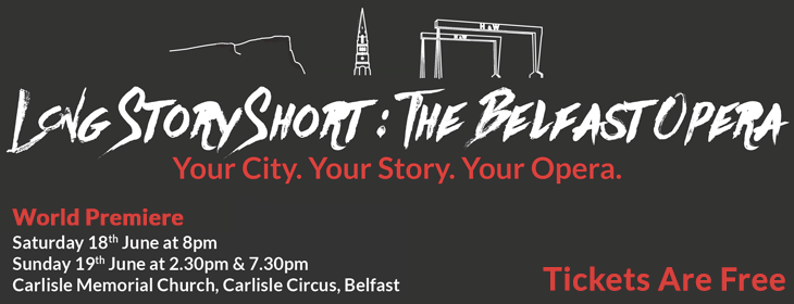 Long Story Short: The Belfast Opera